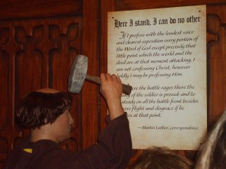 Here I Stand: Tableau of Martin Luther posting his theses
